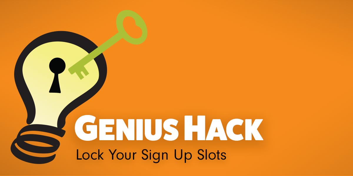 genius hack lock your sign ups