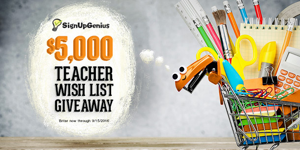 SignUpGenius contest giveaway deal raffle $5,000 teachers schools education wish list