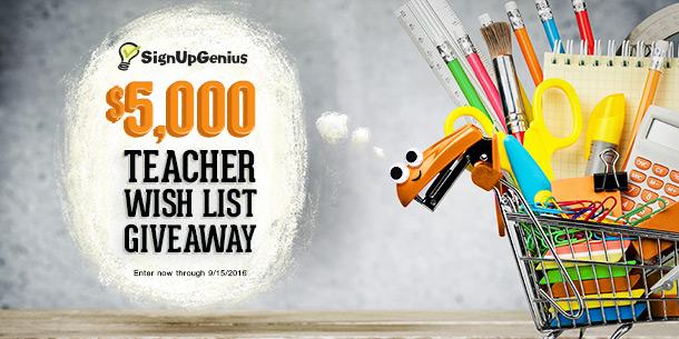SignUpGenius contest giveaway deal raffle $5,000 teachers schools education wish list