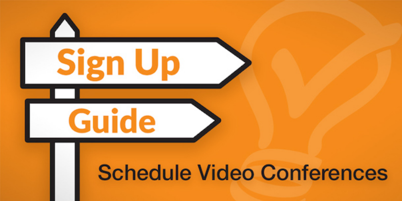 sign up guide schedule video conferences