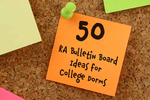 50 Ra Bulletin Board Ideas For College Dorms