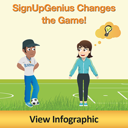 SignUpGenius Changes The Game. Click to view Infographic
