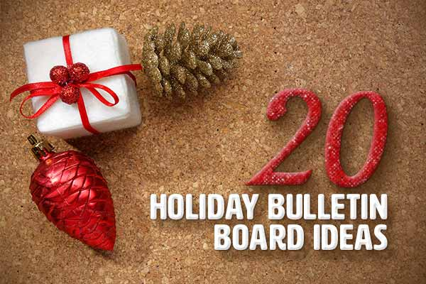 20 holiday bulletin board ideas