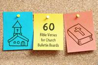 60 Bible Verses for Church Bulletin Boards