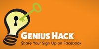 Genius Hack: Share Your Sign Up on Facebook