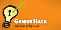 Genius Hack: Add Links to Sign Ups