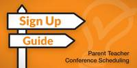 Sign Up Guide: Creating a Parent Teacher Conference Schedule