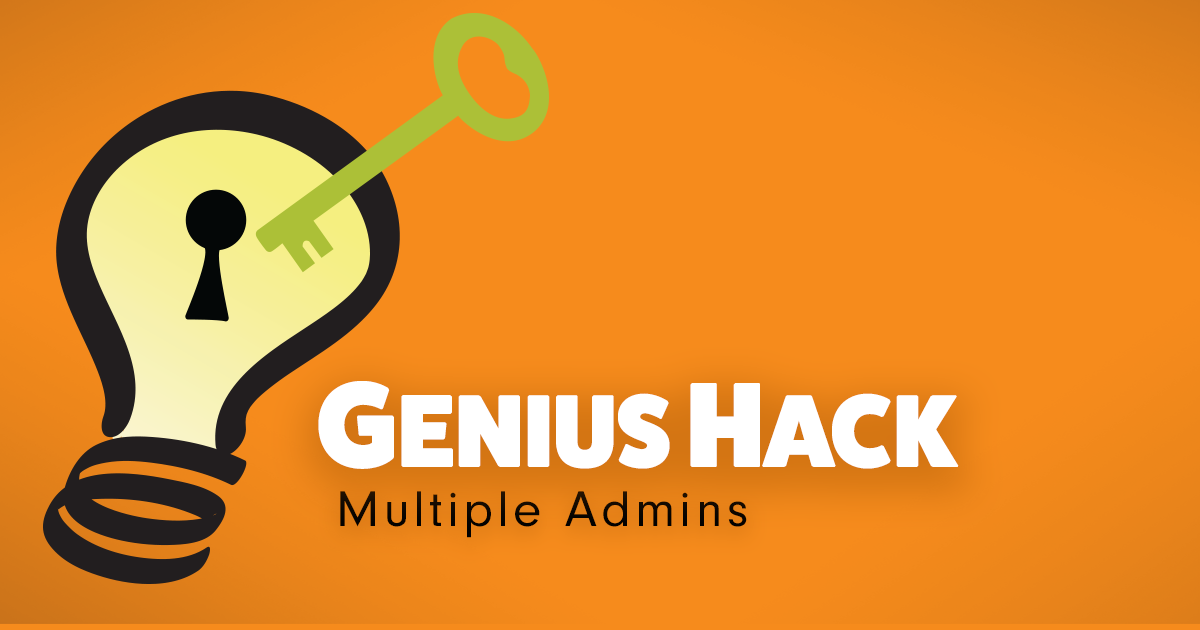 Genius Hack: Add Multiple Administrators to Your Account