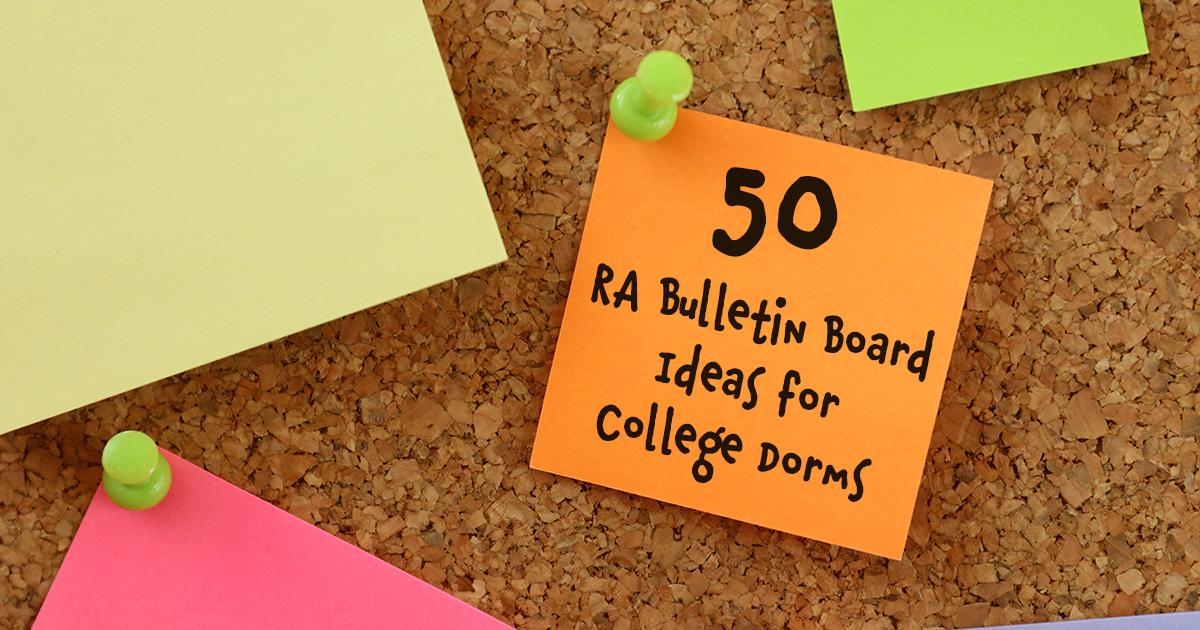 50 Ra Bulletin Board Ideas For College Dorms