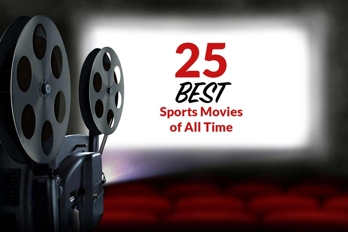25 Best Sports Movies of All Time