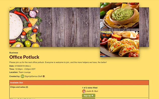 Organize an office party with an online potluck sign up to coordinate food.