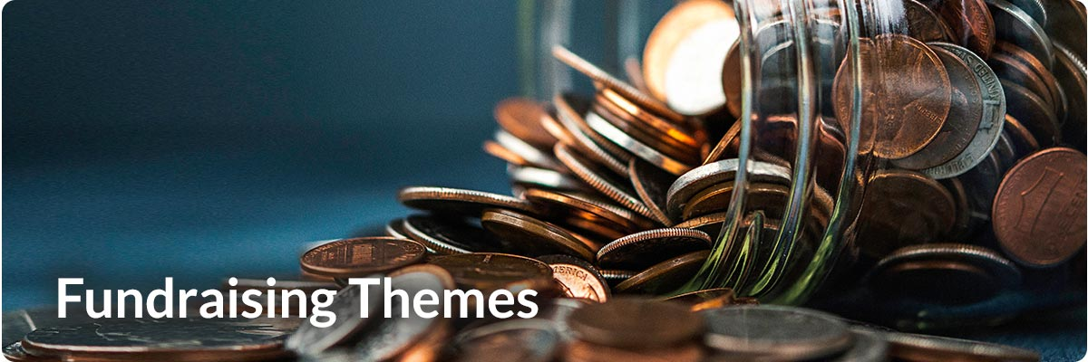 Fundraising Themes