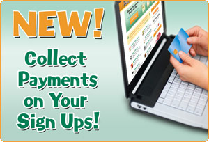 Collect Payments on Your Sign Ups!