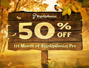 50% Off Your 1st Month of SignUpGenius Pro