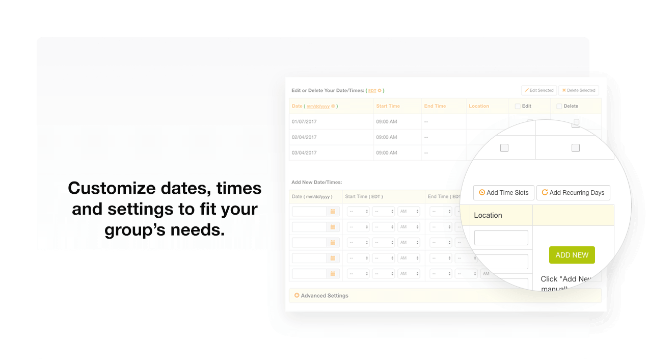 Customize dates and time settings to fit your group's needs
